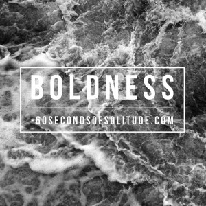 Meditation and Journaling Boldness 60 Seconds of Solitude