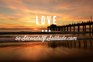 Meditation and Journaling Love 60 Seconds of Solitude