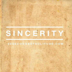 Meditation and Journaling sincerity 60 Seconds of Solitude