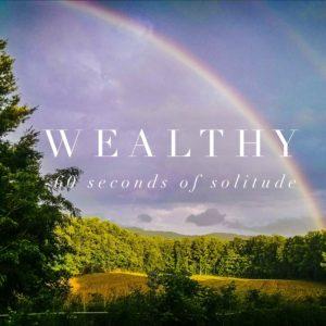 wealthy meditation